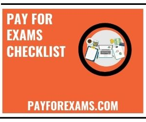Pay For Exams Checklist